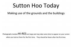 6-00 Sutton Hoo Today