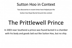 5-00 Sutton Hoo in context - The Prittlewell Prince